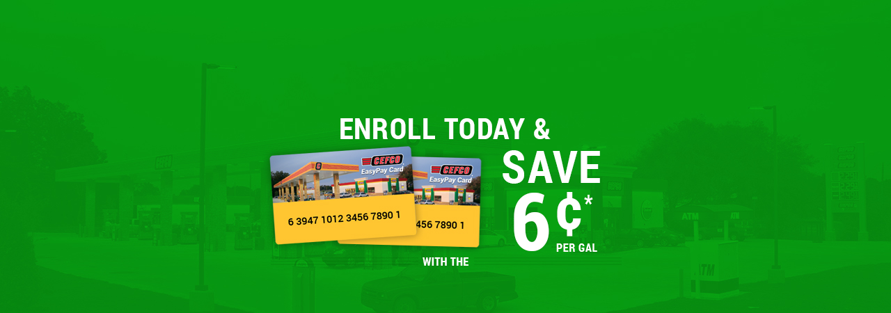 EasyPay Gas Station Savings Card - CEFCO Convenience Stores