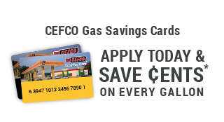 Apply for a CEFCO Gas Savings Card and Save!